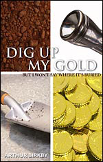 Cover of Dig Up My Gold