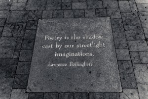 Poetry saying by Lawrence Ferlinghetti